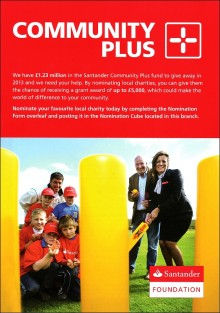 Santander Community Plus has £1.2 million to give away to charities in 2013.