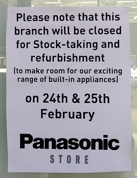 "Panasonic store: Closed ""for stock-taking and refurbishment"":"