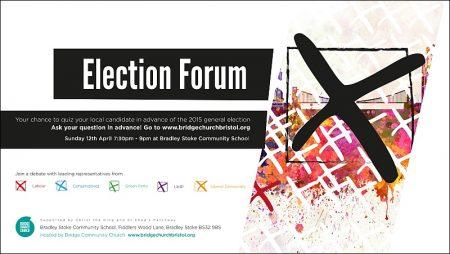 Election Forum in Bradley Stoke on Sunday 12th April 2015.