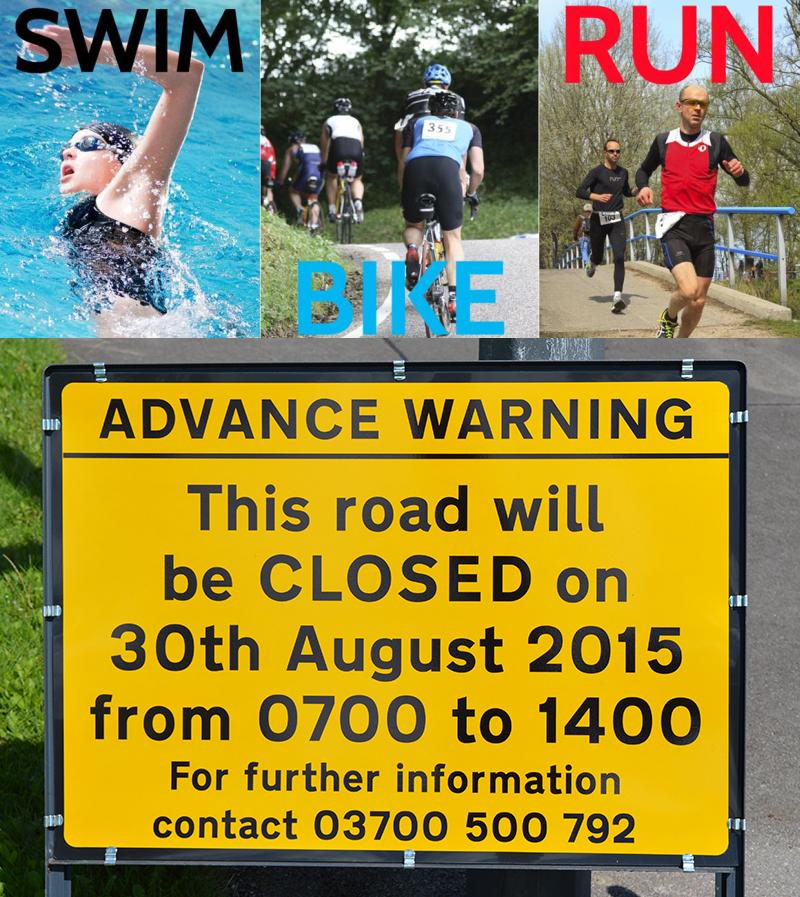 Bradley Stoke Sprint Triathlon 2015 - road closure sign.