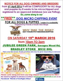 Free dog microchipping event in Bradley Stoke on Saturday 19th March 2016.