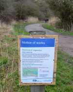 Notice warning of 'removal of vegetation' associated with the Frome Valley Relief Sewer project in the Three Brooks Local Nature Reserve, Bradley Stoke.