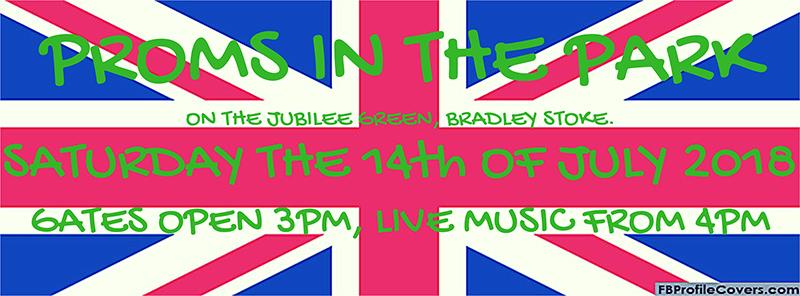 Banner for Bradley Stoke Proms in the Park.