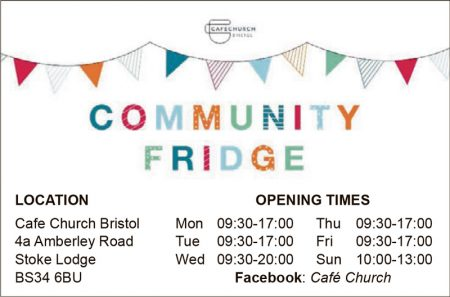 Opening times of the community fridge at Café Church Bristol.