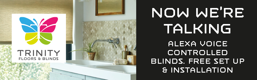 Alexa voice-controlled blinds from Trinity Floors & Blinds, Thornbury, Bristol.